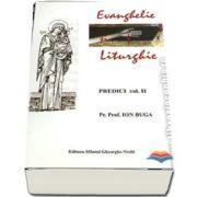 Evanghelie si Liturghie. Predici volumul 2