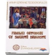 Familiei ortodoxe cu smerita dragoste
