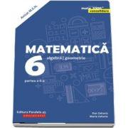 Matematica. Algebra, geometrie. Clasa a VI-a. Consolidare. Partea a II-a, Editia a VII-a (Mate 2000+)