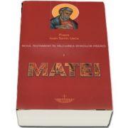 Noul Testament in talcuirea Sfintilor Parinti. Vol. I - Matei