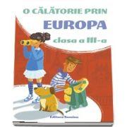 O calatorie prin Europa, pentru clasa a III-a. Editia 2018-2019