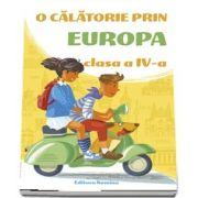O calatorie prin Europa, pentru clasa a IV-a. Editia 2018-2019