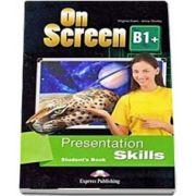 On screen B1 Plus. Presentation skills