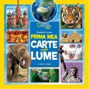Prima mea carte despre lume (National Geographic Kids)