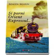 Si porni Orient Expressul...