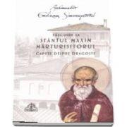 Talcuire la Sfantul Maxim Marturisitorul- Capete despre dragoste (necartonata)