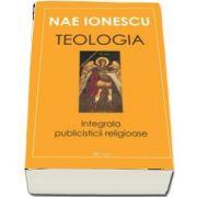 Teologia. Integrala publicisticii religioase