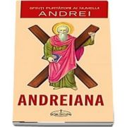 Andreiana. Sfinti purtatori ai numelui Andrei