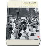 Saul Bellow, Aventurile lui Augie March. Colectia carte pentru toti