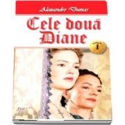 Cele doua Diane. Volumul I
