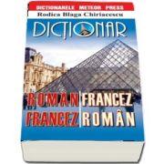 Dictionar roman-francez, francez-roman. Editie revizuita (Rodica Blaga Chiriacescu)