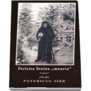 """Fericita Stoina \""""moarta\"""". File de Patericul Sirb"""