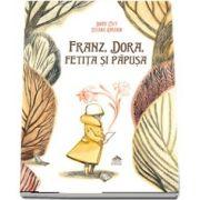 Franz, Dora, fetita si papusa