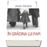 In gradina lui Papi - Petrache Maria Steliana Sofian