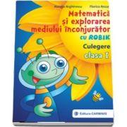 Matematica si explorarea mediului inconjurator cu Robik. Culegere. Clasa I