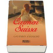 Carmen Suissa, Ocean House