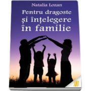 Pentru dragoste si intelegere in familie