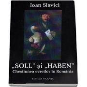 Soll si Haben. Chestiunea evreilor in Romania