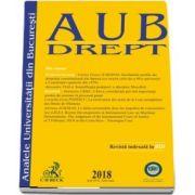 Analele Universitatii din Bucuresti - Seria Drept, 2018