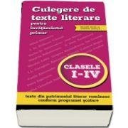 Culegere de texte literare pentru invatamantul primar, clasele I-IV (include acces la varianta digitala)