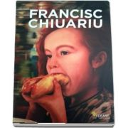 Francisc Chiuariu. Monografie