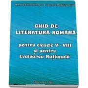 Ghid de literatura romana pentru clases V-VIII si pentru evaluarea nationala