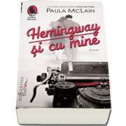Hemingway si cu mine