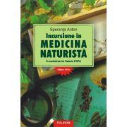 Speranta Anton - Incursiune in medicina naturista. In amintirea lui Valeriu Popa, editia a XVI-a