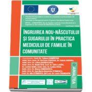 Ingrijirea nou-nascutului si sugarului in practica medicului de familie in comunitate