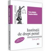 Institutii de drept penal. Teste-grila