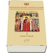 Invatatura despre Sfintele Icoane reflectata in Teologia Ortodoxa Romaneasca. Studii si articole. Volumul I