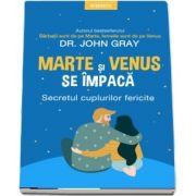 Marte si Venus se impaca - John Gray