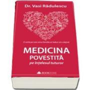 Medicina povestita pe intelesul tuturor de Vasi Radulescu