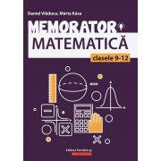 Memorator de matematica pentru clasele IX-XII