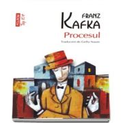 Franz Kafka, Procesul (editie de buzunar) - Traducere din limba germana de Gellu Naum
