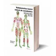 Rabdomioliza toxica indusa de xenobiotice