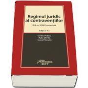 Regimul juridic al contraventiilor. O. G. nr. 2/2001 comentata. Editia a 4-a