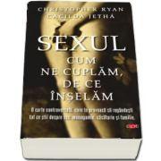 Christopher Ryan - Sexul. Cum ne cuplam. De ce inselam. Volumul 63