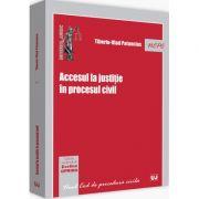 Accesul la justitie in procesul civil (Evelina Oprina)