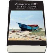 Almayer's Folly and The Rover