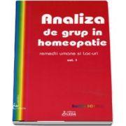 Analiza de grup in homeopatie. Volumul I, remedii umane si lac-uri de Sorina Soescu