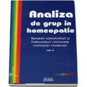 Analiza de grup in homeopatie, volumul VI, remedii carbohidrati si hidrocarburi de Sorina Soescu