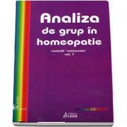 Analiza de grup in homeopatie, volumul VII, remedii universale de Sorina Soescu