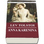 Lev Tolstoi - Anna Karenina. Colectia - Clasicii literaturii universale