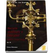 Bucuria sfintitoare a Liturghiei. Studii de teologie liturgica. Vol. 3