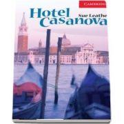 Cambridge English Readers: Hotel Casanova Level 1