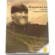 Chemarea. Crucea monahismului. Autobiografia Parintelui Ambrozie Iurasov