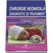 Chirurgie neonatala diagnostic si tratament