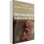 Conduita medico-chirurgicala in sarcina de prim trimestru (N. N. Suciu)