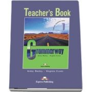 Curs de gramatica. Limba engleza Grammarway 1. Manualul profesorului - Jenny Dooley, Virginia Evans